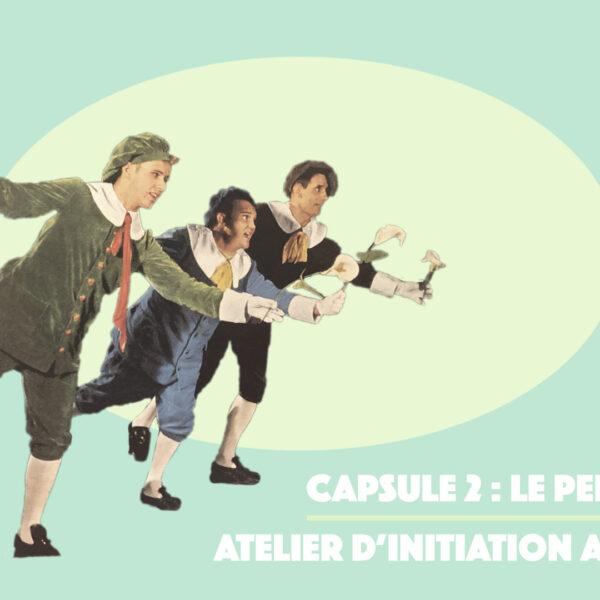 « Le personnage » Atelier d'initiation au théâtre – capsule 2