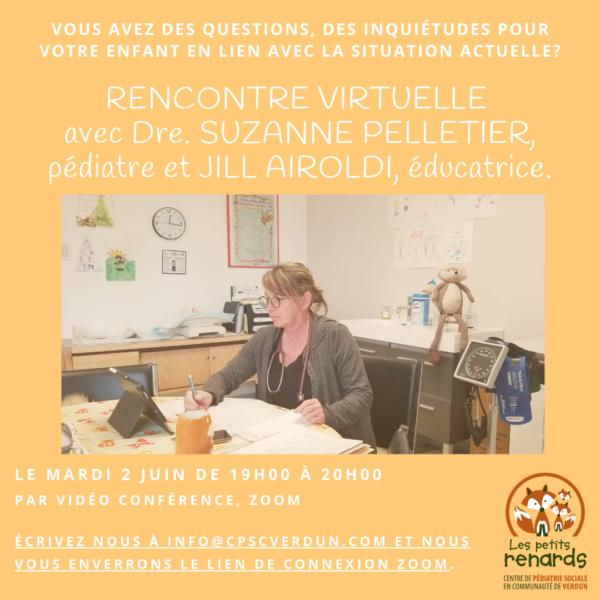 Rencontre virtuelle avec Dre. Suzanne Pelletier, pédiatre et Jill Airoldi, éducatrice.